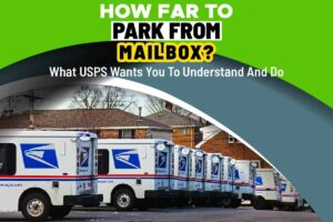 How Far To Park From Mailbox