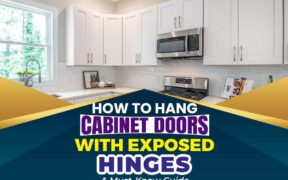 How To Hang Cabinet Doors With Exposed Hinges