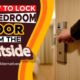 How to Lock a Bedroom Door from The Outside