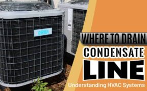 Where to Drain Condensate Line
